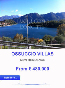 OSSUCCIO VILLAS NEW RESIDENCE From € 480,000  More info... More info...