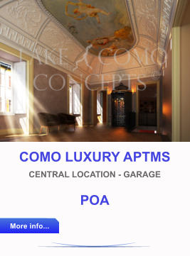 COMO LUXURY APTMS CENTRAL LOCATION - GARAGE POA More info... More info...