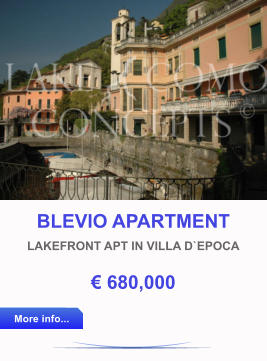 BLEVIO APARTMENT LAKEFRONT APT IN VILLA D`EPOCA € 680,000 More info... More info...