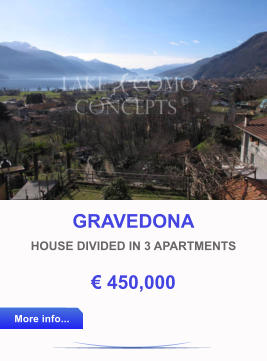 GRAVEDONA HOUSE DIVIDED IN 3 APARTMENTS € 450,000 More info... More info...