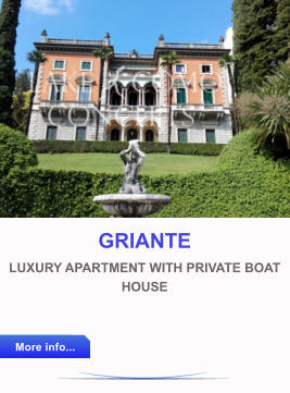 GRIANTE  LUXURY APARTMENT WITH PRIVATE BOAT HOUSE  More info... More info...