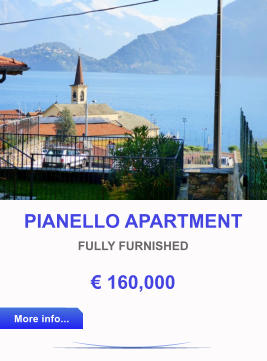 PIANELLO APARTMENT FULLY FURNISHED € 160,000 More info... More info...