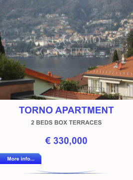 TORNO APARTMENT 2 BEDS BOX TERRACES € 330,000 More info... More info...
