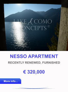 NESSO APARTMENT RECENTLY RENEWED, FURNISHED € 320,000 More info... More info...