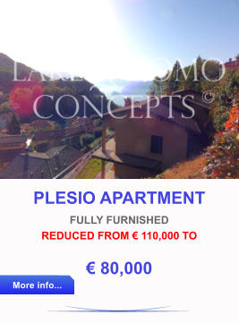 PLESIO APARTMENT FULLY FURNISHED REDUCED FROM € 110,000 TO € 80,000 More info... More info...