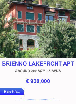 BRIENNO LAKEFRONT APT AROUND 200 SQM - 3 BEDS € 900,000 More info... More info...
