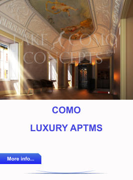 COMO  LUXURY APTMS  More info... More info...