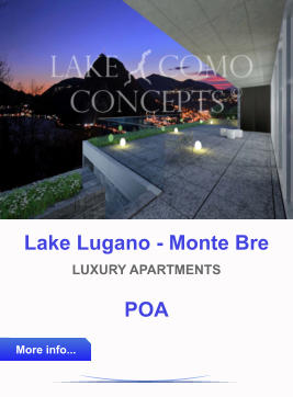 Lake Como Concepts, lake lugano property, monte bre luxury apartments